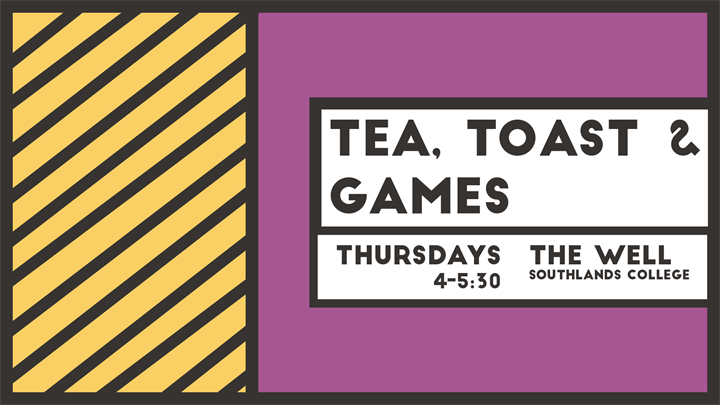 Tea, Toast and Games