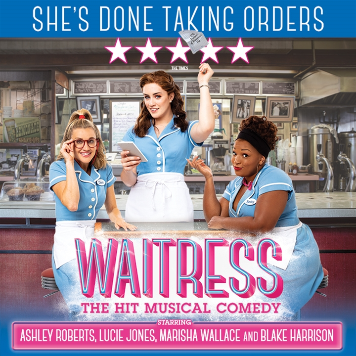 Theatre Tuesday : Waitress The Musical