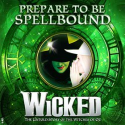 Wicked - Musical Trip